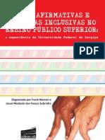 Ações afirmativas e políticas inclusivas no ensino público superior   a experiência da