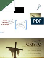 A Cruz de Cristo - Parte I