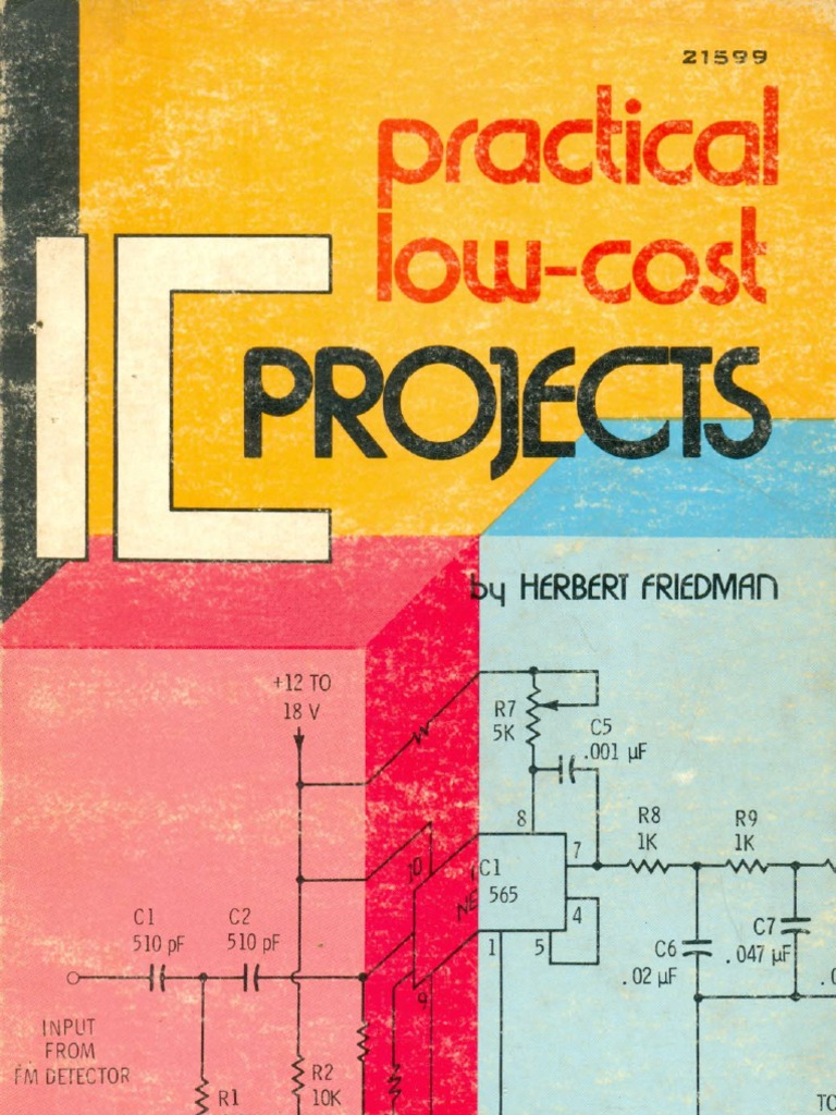 Practical Low Cost Ic Projects Herbert Friedman The Radio Builder Audio Amplifier6 Simple Circuits