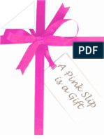 A Pink Slip is a Gift How Losing a Job Could Be the Best Thing That Could Happen to You