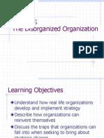 OTICON the Disorganized Organization
