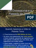 Os Dinossauros e o Passado Da Terra