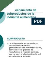 Aprovechamiento de Sub Productos de La Industria Aliment Aria