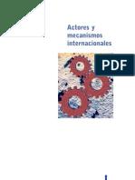 Actores y Mecanismos Internacionales