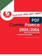 Cuenta Política 2005-2006 Juan-Pablo Pallamar Presidente Nacional Juventud Socialista de Chile