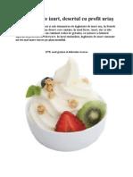 Îngheţata de iaurt, desertul cu profit uriaş
