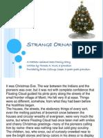 Strange Ornament