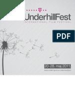 UNDERHILLFEST 2011