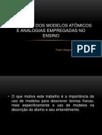 Evolução dos Modelos Atômicos e Analogias empregadas no