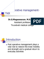 Post Operative Management- TKR