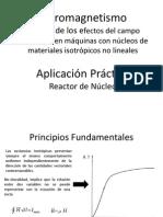 Ferromagnetismo y Reactor de Nucleo