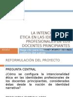 LA INTENCIONALIDAD ÉTICA EN LAS IDENTIDADES PROFESIONALES DE