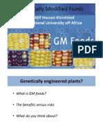 Genetically Modified Foods IUA 2011