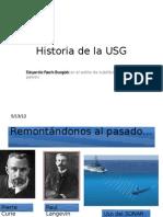 Historia de La USG