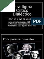 Paradigma Crítico Dialéctico