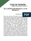 DE LA PETROLEUM REPUBLIK A LA NO REPUBLICA