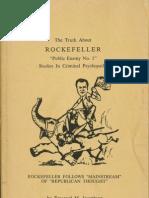 Emanuel M. Josephson, The Truth About ROCKEFELLER 'Public Enemy No. 1' Studies in Criminal Psychopathy (1964)