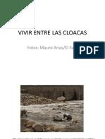 Vivir Entre Las Cloacas