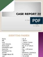 Case Report IV Kds Evee Jadi
