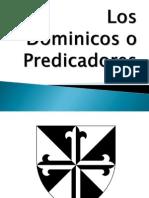 Los Dominicos o Predicadores