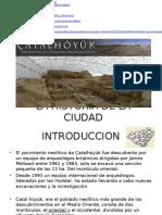 2.- La Historia de La Ciudad- Catal Huyuk