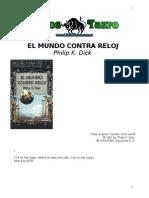 Dick, Philip K. - El Mundo Contra Reloj