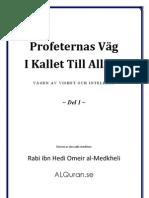 Profeternas väg  i kallet till Allaah - vägen av visdom och intellekt (del 1)