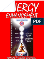 Energy Enhancement Removal of Energy Blockages, Managing Energy Connections and Mastery of Relationships