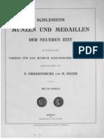 Schlesiens Münzen und Medaillen der neueren Zeit / im Auftr. des Vereins für das Museum Schlesischer Altertümer hrsg. von F. Friedensburg und H. Seger