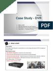 [07_Eli]Case Study DVR[1]