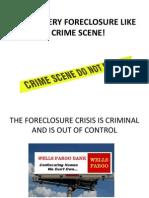 Treat Every Foreclosure Like a Crime Scene!