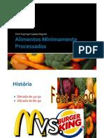 Alimentos Minimamente Processados