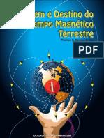 Origem e Destino Campo Magnetico Terrestre