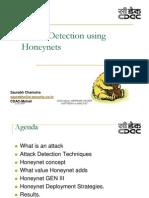 Attack Detection Using Honeynets