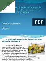 Evaluarea impactului radiologic al deşeurilor radioactive asupra sănatăţii populaţiei şi asupra mediului