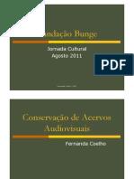 Apresentacao Conservacao de Acervos Audiovisuais Fernanda Coelho