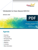 BRKSEC-2580 - Introduction to Cisco Secure ACS 5.0