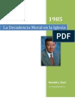Ron Dart Sermón 1985 -La decadencia Moral en la Iglesia