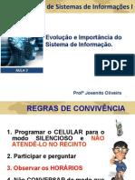 Aula_02_Evolucao e Import an CIA Do Sistema de Informacao