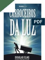 Carroceiros da Luz (Douglas Elias) - Degustação