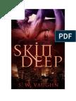 S.W. Vaughn - Skin Deep