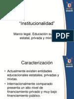 Jornada de Discusión I-Institucionalidad