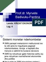 Krizat ekonomike dhe Sistemi monetar nderkombetar