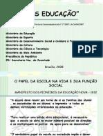 20-08- 2008 - APRESENTAÇÃO  Mais Educação - completa - Jaquelie Moll - agosto de 2008