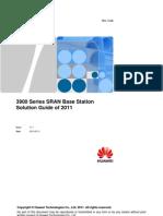 3900 Series SRAN Base Station Solution Guide of 2011 V1.1(20110630)