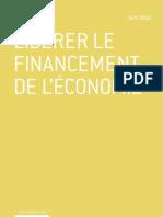 Libérer le financement de l'économie