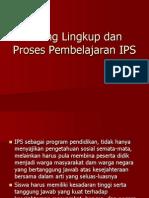 Ruang Lingkup Dan Proses Pembelajaran IPS