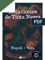 Estaciones de Tinta Negra by Gustavo Napoli y Fernando Vera