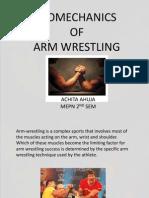 Bio Mechanics of Arm Wrestling