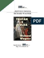 Wagner Richard - Tristan E Isolda (Texto)